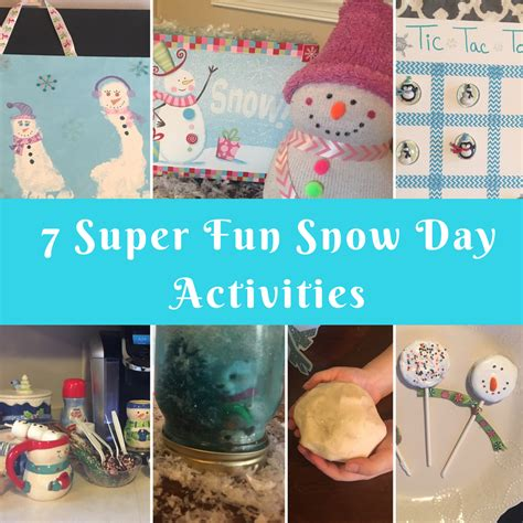 7 Super Fun Snow Day Activities!  Mom The Magnificent