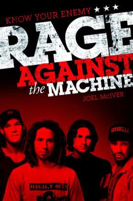 Know Your Enemy: The Story of Rage Against the Machine by ...