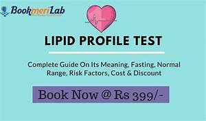 A 2020 Easy Guide To Lipid Profile Test With Cost  U0026 Discount