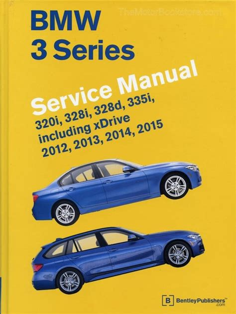 motor auto repair manual 2012 bmw 6 series instrument cluster bmw 3 series service manual 2012 2015 f30 f31 f34 themotorbookstore com
