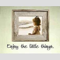 Sm Enjoy The Little Things  Picture Wall Vinyl Wall Art