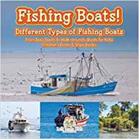 fishing boats  types  fishing boats