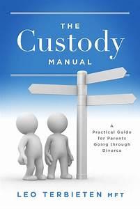 The Custody Manual By Leo Terbieten Mft - Book