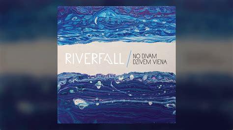 Riverfall - No divām dzivēm viena - YouTube