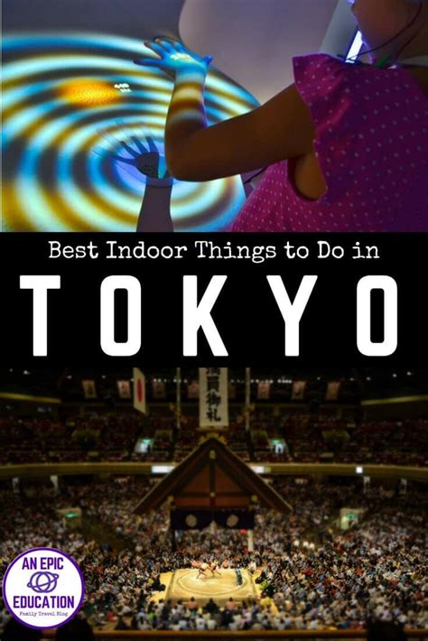 best things in tokyo best indoor things to do in tokyo with family travel