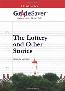 The Lottery Shirley Jackson Plot Diagram