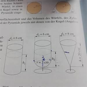 Momentane änderungsrate Berechnen : k rper figuren kegel zylinder kugel hilfe bitte mathelounge ~ Themetempest.com Abrechnung