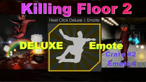 killing floor 2 soundtrack killing floor 2 heel click deluxe emote youtube