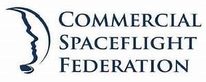 Commercial Spaceflight Federation Welcomes New Members ...