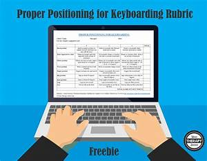 Proper Positioning For Keyboarding Rubric
