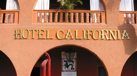 Canadians Who Run Mexico's Hotel California Reject The Eagles' Trademark Claims Entertainment