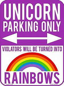 Unicorn-Parking-Only-Violators-Will-be-Turned-into