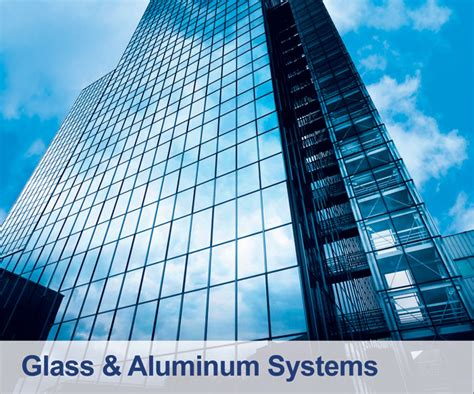 glass aluminum systems technical supplies services