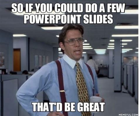 Powerpoint Meme - presentation training mark powepoint s anniversary by making your slides better