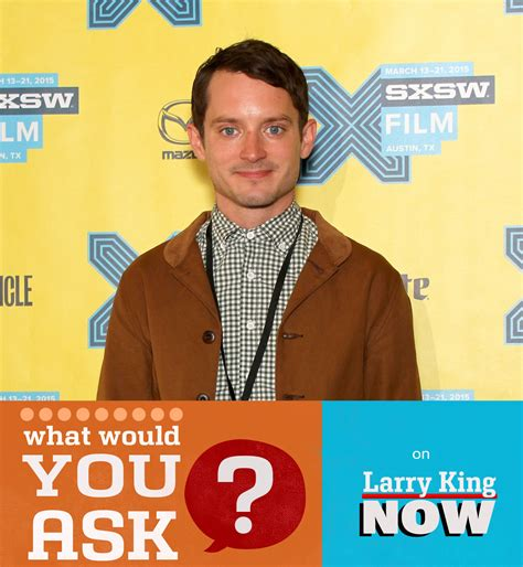 What Would You Ask Elijah Wood