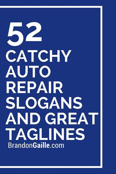 catchy auto repair slogans  great taglines catchy