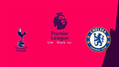 Tottenham vs Chelsea Preview and Prediction Live stream ...