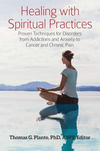 healing  spiritual practices  thomas  plante phd
