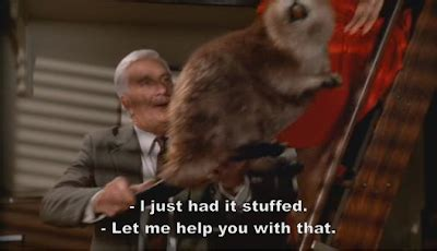 leslie nielsen nice beaver quote the sync whole beaver contact