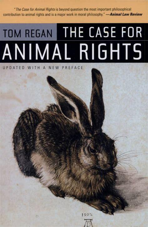 philosopher activist tom regan preeminent advocate