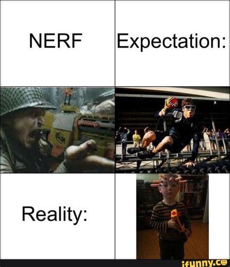 Nerf Memes - narf ifunny