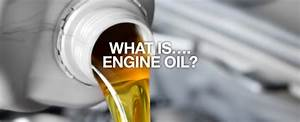 What Is Engine Oil Made Of  And What Type Do You Need