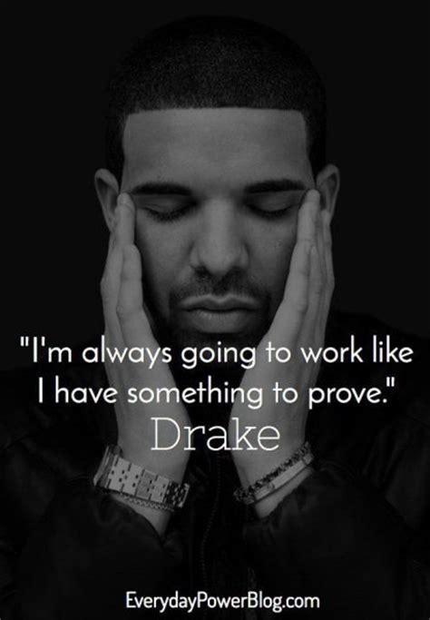 drake quotes  confidence love  life everydaypower