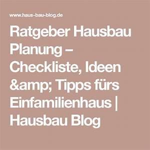 Checkliste Hausbau Kosten : ratgeber hausbau planung checkliste ideen tipps f rs einfamilienhaus hausbau blog haus ~ Orissabook.com Haus und Dekorationen