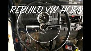 Classic Vw Bug Horn Rebuild   Re