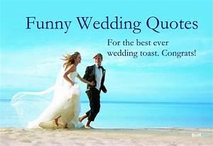 Funny Wedding Q... Memorable Toast Quotes