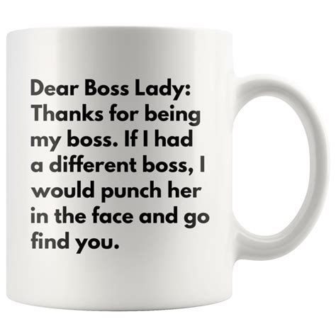 This 11oz mug is just the right size for sipping your favorite hot beverage to energize you in the morning and soothe you at night. Funny Coffee Mug Dear Boss Lady, Thanks For Being My Boss Office Gift in 2020   Funny coffee ...