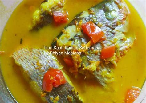 Ada banyak masakan ikan bumbu kuning yang menggoda selera untuk disantap. Resep Ikan Kuah Kuning Sederhana oleh Nurli Masiana - Cookpad