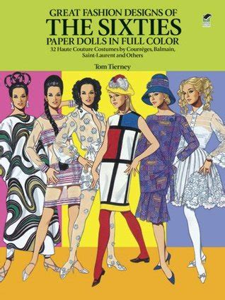 great fashion designs   sixties paper dolls  haute couture costumes  courreges