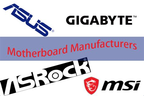Top Best Motherboard Manufacturers/Companies/Producers