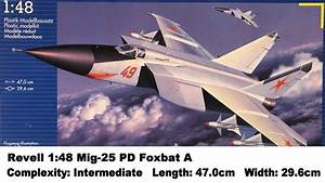 Revell 1 48 Mig-25 Pd  U0026quot Foxbat U0026quot  A Kit Review