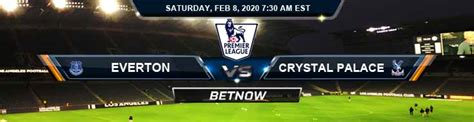 Everton vs Crystal Palace 02/08/2020 Preview Predictions ...