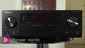 Pioneer Vsx 923 Av Receiver Review