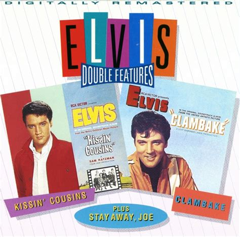CD Double Feature Kissin' Cousins - Clambake - Stay Away ...