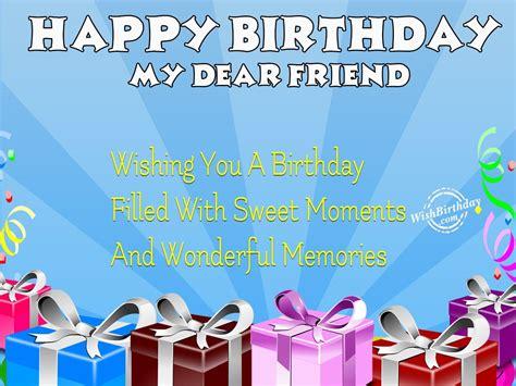 Happy Birthday My Dear Friend Wishbirthdaycom