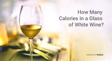 how many calories in a glass of wine how many grams in a pound howmanypedia