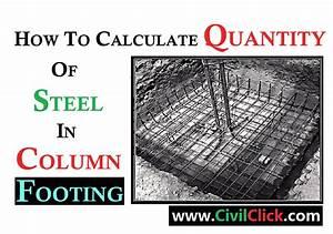 Best Of Steel : how to calculate the steel quantity in column footing civil click ~ Frokenaadalensverden.com Haus und Dekorationen