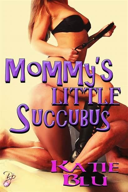 Succubus Mommy Ebook Wiki Katie Blu Seduction