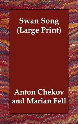 swan song  anton chekhov reviews discussion