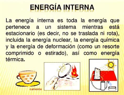 Energia Interna Termodinamica by Definici 243 N De Energ 237 A Interna Termodin 225 Mica Termodin 225 Mica