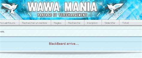 forum de telechargement wawa mania que risquez vous 224 fr 233 quenter ce forum de t 233 l 233 chargement