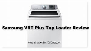 Samsung Top Load Washer Review