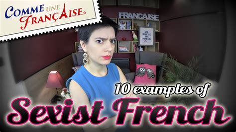 10 Examples Of Sexist French Youtube