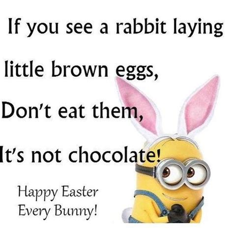 Cute Easter Meme - funny easter minion quote funny quotes pinterest pictures funny easter quotes and minions