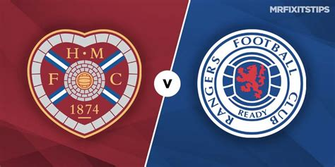 hearts  rangers betting tips preview mrfixitstips