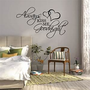wall sticker quote always kiss me goodnight over bed wall With top 20 wall decal quotes for bedroom